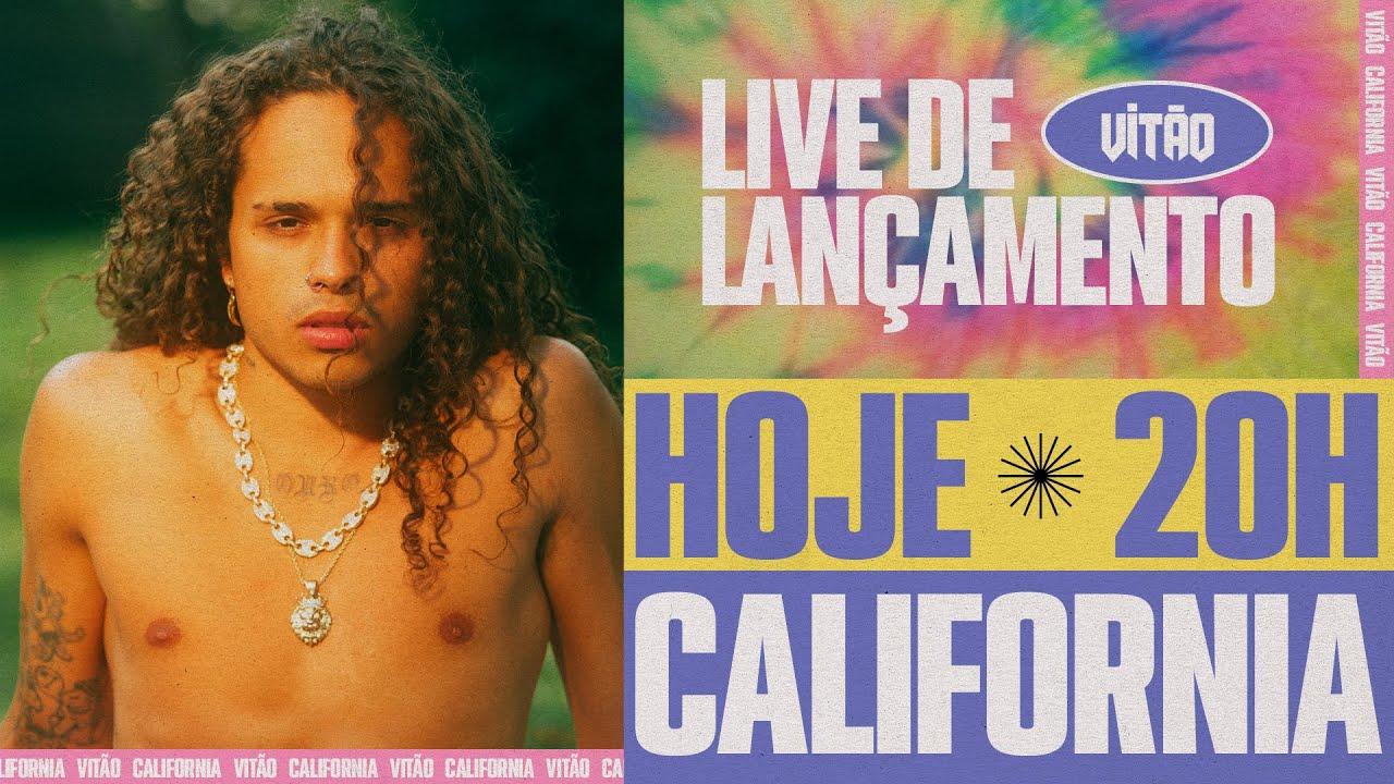 20h Live de Lançamento CALIFORNIA - 24/09 - VITÃO