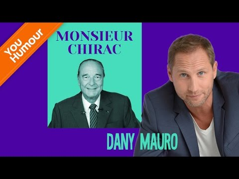 DANY MAURO - Monsieur Chirac