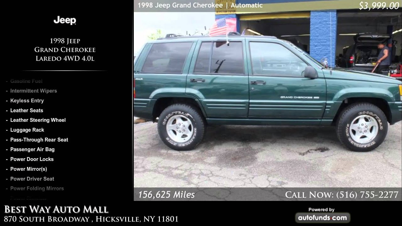 1998 Jeep Grand Cherokee Laredo 4wd 40l Best Way Auto Mall Hicksville Ny Sold Youtube