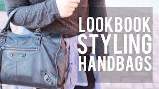 Lookbook | Styling Handbags Thumbnail