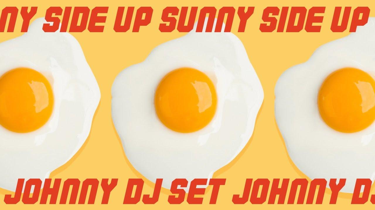 Bad Smell & QTAH 🍳SUNNY SIDE UP🍳 #DJ_JOHNNY_SUNNYSIDEUP