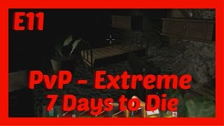 7 Days To Die Pvp Extreme E11