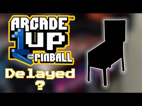 What Happened to Arcade1up and AtGames Pinball? Delayed? from Unqualified Critics