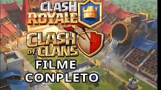 Filme(completo)com todas as animações de clash of clans e clash royale