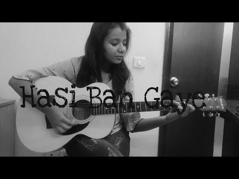 Hasi Ban Gaye Male Version | Hamari Adhuri Kahani | Guitar Cover by Sushmita Pandey
