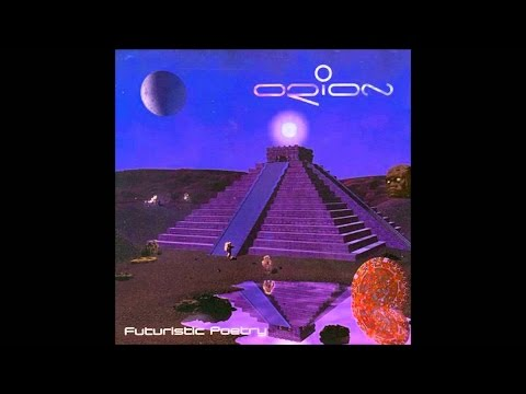 Orion - Futuristic Poetry (Full Album)