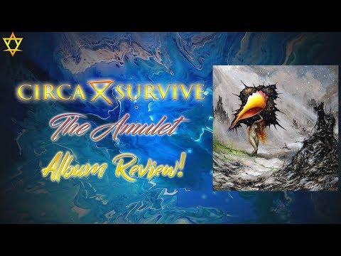 Circa Survive - The Amulet Album Review!