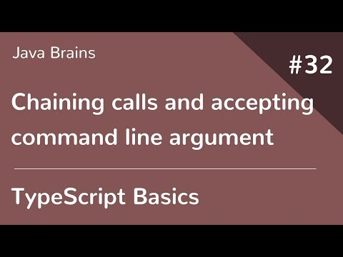 typescript-basics-32---chaining-calls-and-accepting-commandline-argument