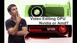 graphic cards for video editing nvidia or amd hindi