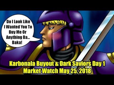 Karbonala Buyout & Dark Saviors Day 1 - Yugioh Market Watch May 25, 2018