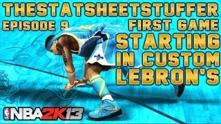 NBA 2K13 My Career - Episode 9 - First Game Starting In Custom LeBron X Sneakers VS. James Harden