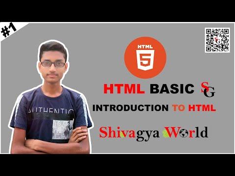 HTML BASIC    INTRO TO HTML    HTML TUTORIAL    SHIVAGYA WORLD  