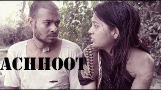 Achhoot The Untouchables – Social Drama Short Film
