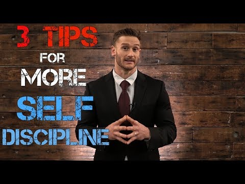 Improve Your Self Discipline with 3 Psychology Tips