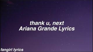 thank u, next || Ariana Grande Lyrics