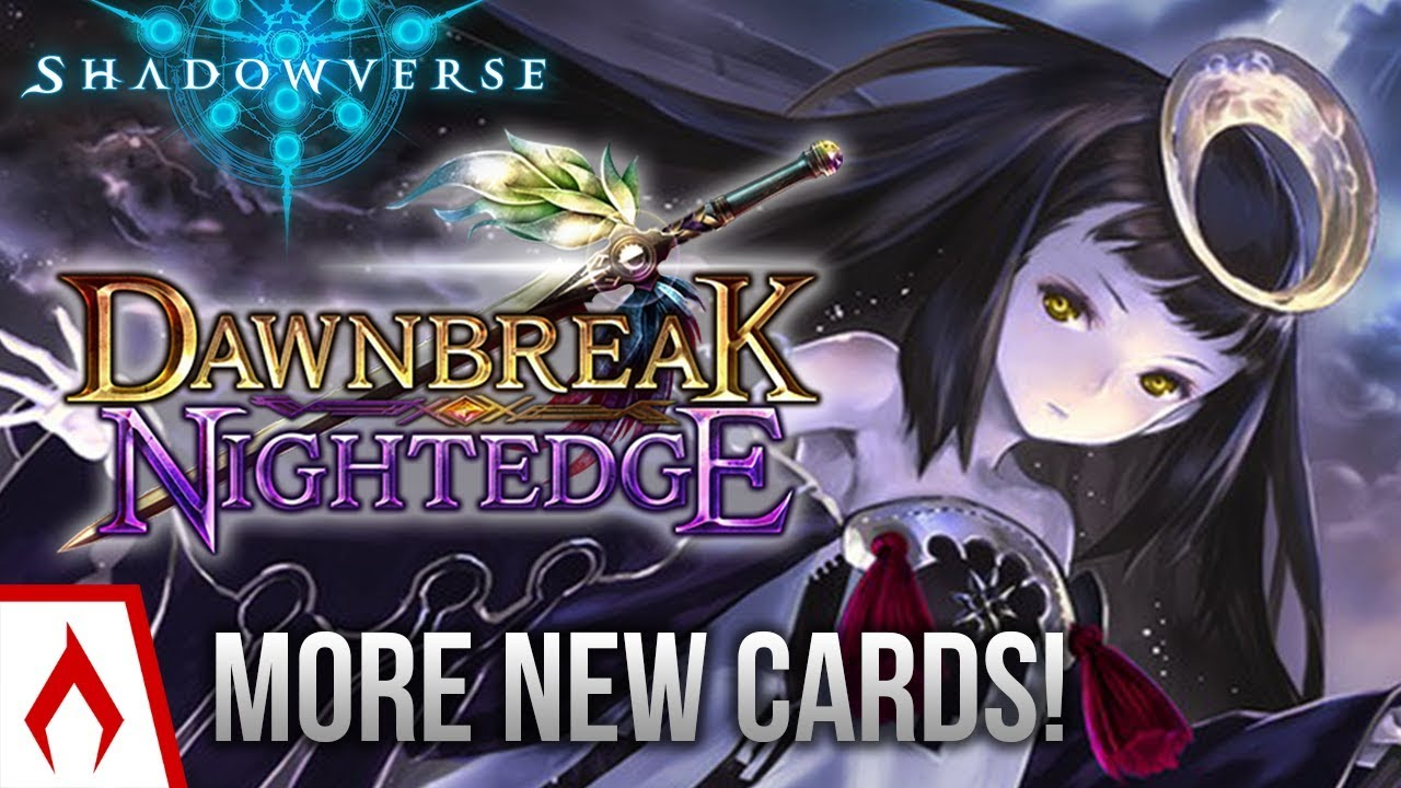 Shadowverse Legendary Spell Dawnbreak Nightedge Card Review