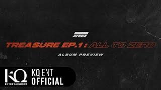Ateez 에이티즈   Treasure Ep.1 : All To Zero  Preview