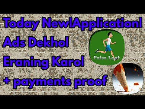 today-new application -ads-dekho -eraning-karo -+-payments-proof