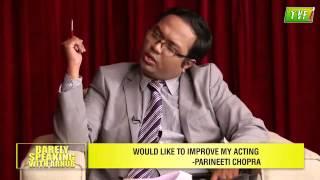 TVF's Barely Speaking With Arnub- Ranveer Singh, Parineeti Chopra, Ali Zafar