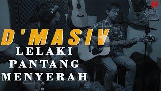 D'MASIV - LELAKI PANTANG MENYERAH COVER BY Mahfuzh Khavi Resimi