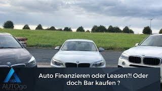 Auto Finanzieren oder doch Leasing ?! Oder doch Bar kaufen ?👇👇🚗🏎💨