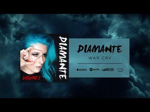 DIAMANTE - War Cry (Official Audio)