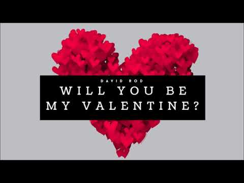 David Rod - Will You Be My Valentine Mix? [OUT NOW!!!]