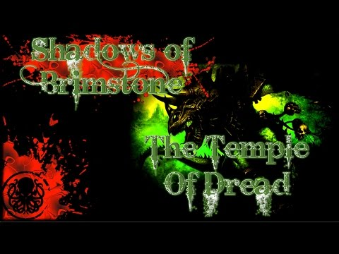 SoB #3 The Temple of Dread Episode 4: Luck Be A Lady Tonight