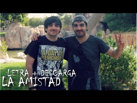 La Amistad   Alvaro HM - Letra + Descarga