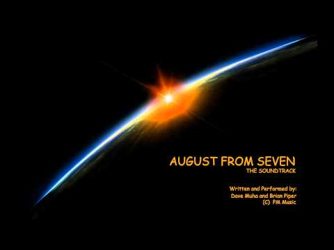 AUGUST FROM SEVEN - THE SOUNDTRACK