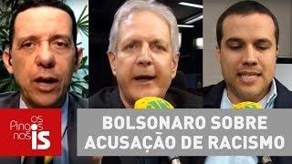 Debate: As alegações de Bolsonaro sobre acusação de racismo