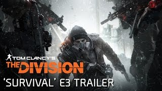 Tom Clancy's The Division - Survival E3 Teaser Trailer
