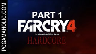 Far Cry 4: Hardcore - Immersive Gameplay - Part 1 - Prologue