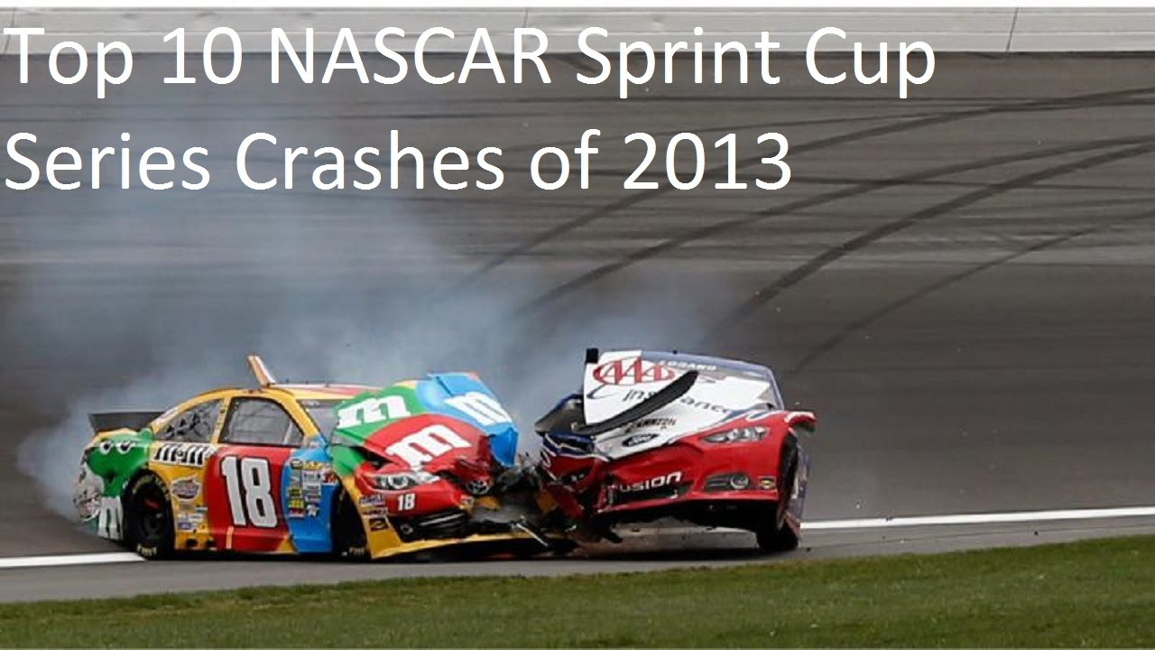 Top 10 Sprint Cup : Top nascar sprint cup series crashes of youtube