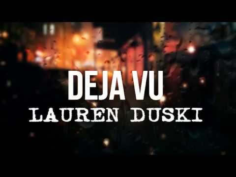 Lauren Duski - Deja Vu (Lyrics)