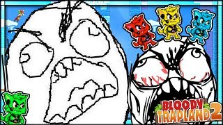 THE MOST RAGE EVER!!! THE HARDEST LEVELS ON THE HARDEST GAME EVER || Bloody Trapland 2 (COOP)