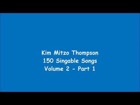 Kim Mitzo Thompson - 150 Singable Songs Volume Two (Part 1)