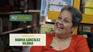 Conversaciones con Norma González Viloria