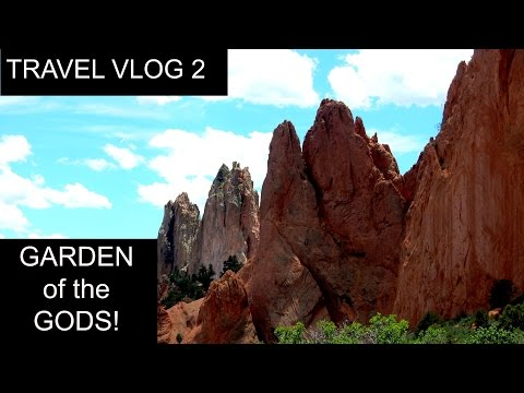 GARDEN OF THE GODS | COLORADO | PIKES PEAK | TRAVEL VLOG 2
