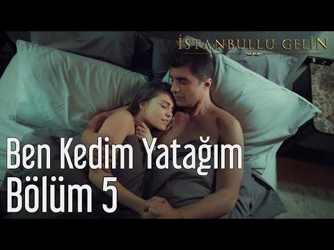 İstanbullu Gelin 5. Bölüm - Sezen Aksu - Ben Kedim Yatağım
