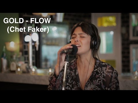 GOLD - FLOW (Chet Faker Cover)