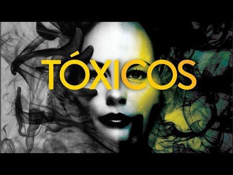 TÓXICOS - 3 de 3 - Eu, Tóxico!