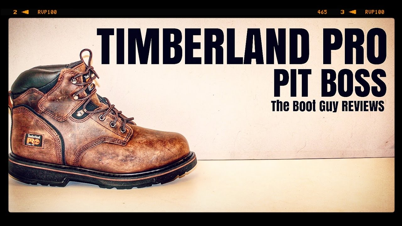 67f554bc3ff TIMBERLAND PRO PITBOSS [ The Boot Guy Reviews ]