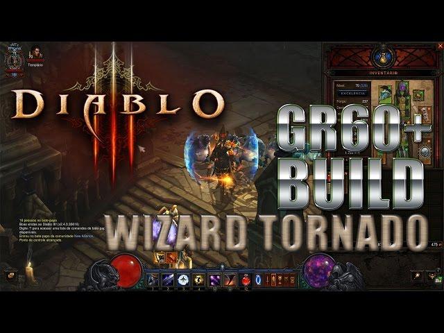Diablo 3 2.4 Gr 60+ [wizard Tornado] Gr 90+ Solo