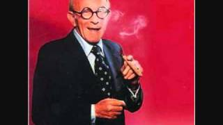 George Burns - One Of The Mysteries Of Life