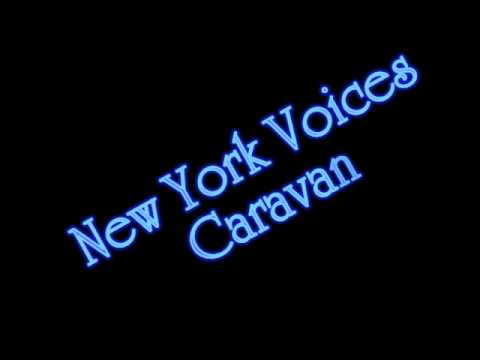 New York Voices - Caravan