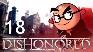 Northernlion Plays - Dishonored [Episode 18] [Twitch VOD]