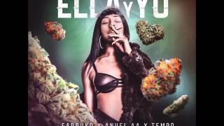 Ella Y Yo Prod  By Mambo Kingz 2016 Farruko Ft  Anuel AA, Tempo, Bryant Myers Y Almighty