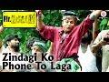 Download Zindagi Ko Phone To Laga | Mr. Kabaadi | Annu Kapoor | Sukhwinder Singh | Vishal MP3 song and Music Video