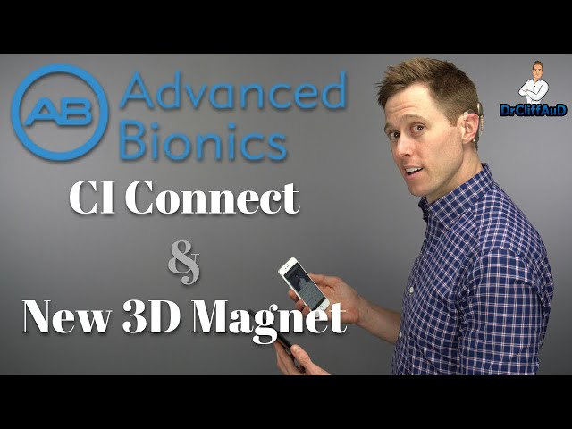 Advanced Bionics Cochlear Implant | New CI Connect for Bluetooth and 3D Implant Magnet!